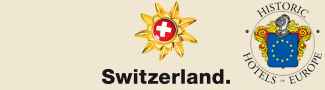 Swiss Historic Hotels Partners: Historic Hotels of Europe and Swiss Tourism